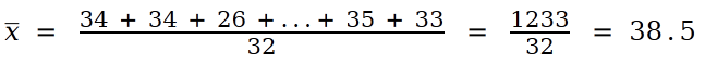 the sum of all of the values is 1233 divided by 32 so that x-bar equals 38.5
